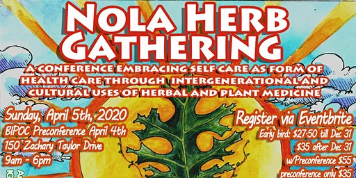 4th Annual NOLA Herb Gathering
