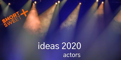 Short+Sweet Canberra : Ideas 2020 (Actors)