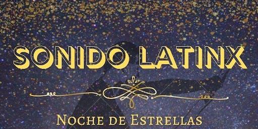 Sonido LatinX : Noche De Estrellas