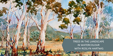 Trees in Landscape Watercolours with Roslyn Hartwig (Wed, 8 Week Course) tickets