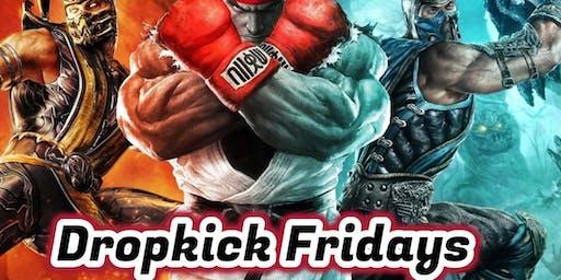 Dropkick Friday