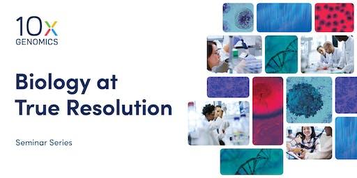 10x Genomics Single Cell and Visium Seminar - University of Arizona, CIBS