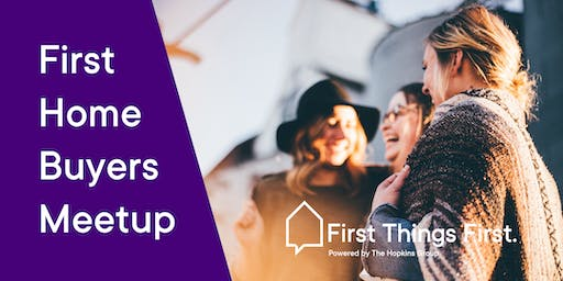 First Home Buyers Reality Check | Free Property Meetup