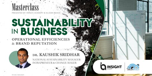 MASTERCLASS  >  How to Build a Sustainable Business  < Dr. Kaushik Sridhar