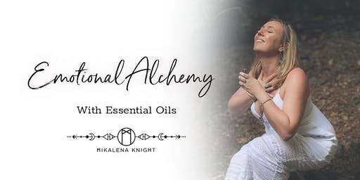 Emotional Alchemy With Essential Oils - An Introduction