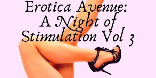 Erotica Avenue: A Night of Stimulation Vol 3