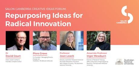 Salon Canberra: Repurposing Ideas for Radical Innovation tickets