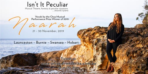 'Isn't it Peculiar'   OSSA Musical Performance Prize