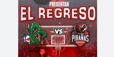 """The Return"" Dragones de Tijuana Basquetbol"