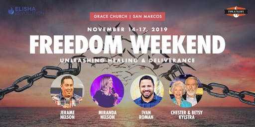 Freedom Weekend: Unleashing Healing & Deliverance