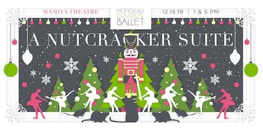 """Honolulu Classical Ballet's """" A Nutcracker Suite"""" 5pm"""