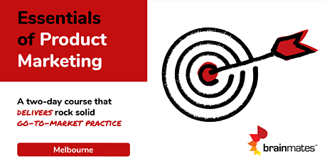 Brainmates Essentials of Product Marketing - Melbourne tickets