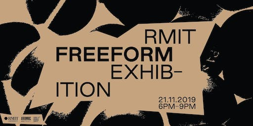 Freeform | RMIT Graduate Exhibition