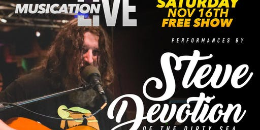 Musication Live Steve Devotion & The Dirty Sea