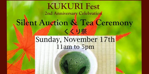 KUKURI Fest Japanese Tea Ceremony and Silent Auction