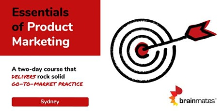 Brainmates Essentials of Product Marketing - Sydney tickets