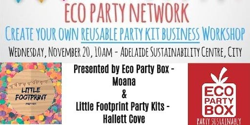 Eco Party Network's Create Your Own Reusable Party Kit Business Workshop