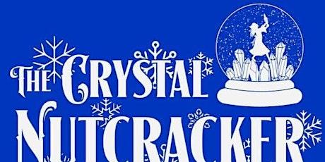 The Crystal Nutcracker tickets
