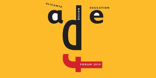 Alicante Design Education Forum 2019 (Day 2 and 3)