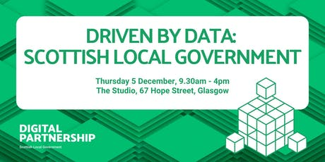 DRIVEN BY DATA: SCOTTISH LOCAL GOVERNMENT WORKSHOP tickets