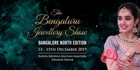 The Bengaluru Jewellery Show - North Edition tickets