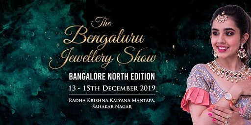 The Bengaluru Jewellery Show - North Edition