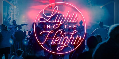 Lights in the Heights 2019 tickets