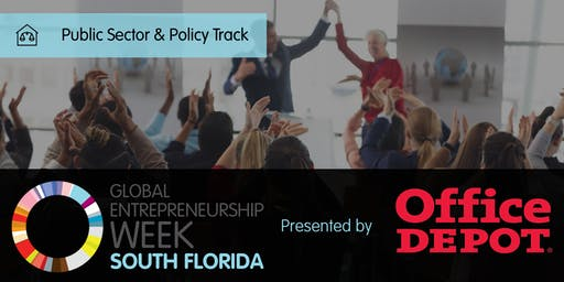 Global Entrepreneurship Week South Florida Public Sector Resources Track