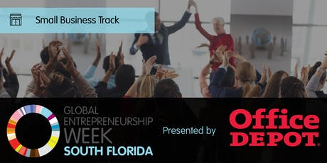 Global Entrepreneurship Week South Florida Small Business Track tickets