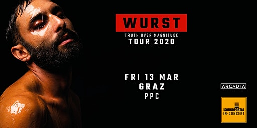 "WURST - ""Truth Over Magnitude Tour 2020"""