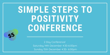 Simple Steps To Positivity Conference tickets