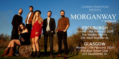 Morganway + support in Edinburgh