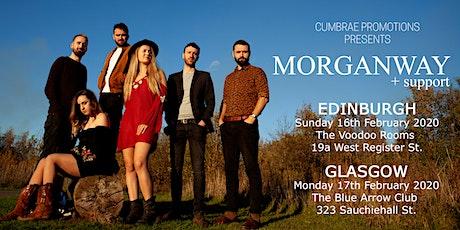 Morganway + support in Edinburgh tickets