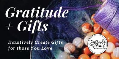 Gratitude, Gifting + Connect, Survive the Season (Weekly Series)