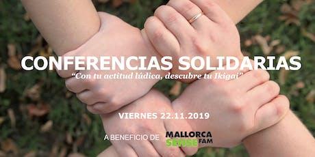 Conferencias Solidarias - A beneficio de Mallorca Sense Fam tickets