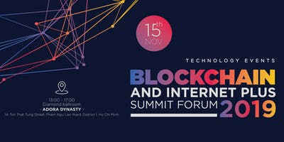 Blockchain & Internet Plus Summit Forum 2019
