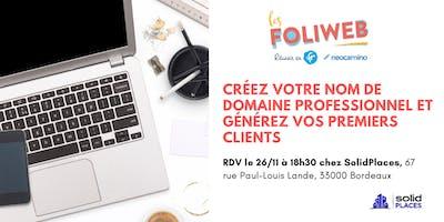 [Bordeaux] Créez votre nom de domaine professionnel et générez vos premiers clients