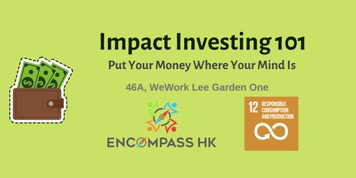 Impact Investing 101 - Put Your Money Where Your Mind Is