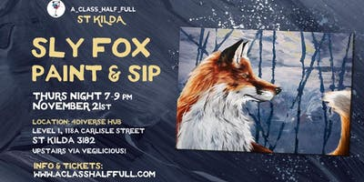 """NOV 21 """"Sly Fox"""" Paint and Sip Workshop"""