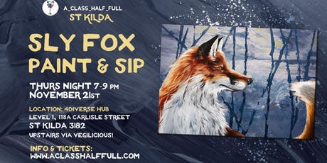 "NOV 21 ""Sly Fox"" Paint and Sip Workshop tickets"