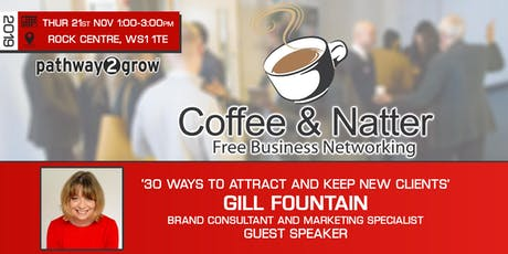 Walsall Coffee & Natter - Free Business Networking Thur 21st Nov tickets