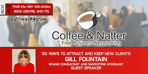 Walsall Coffee & Natter - Free Business Networking Thur 21st Nov