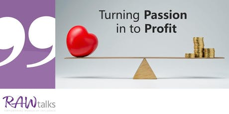 Turning Passion in to Profit tickets