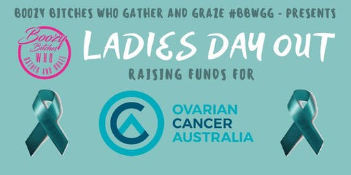 Boozy Bitches Who Gather and Graze - MELBOURNE - LADIES DAY OUT