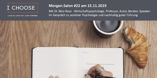 Morgen.Salon #22: Mit Dr. Nico Rose im Gespräch zu positiver Psychologie