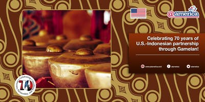Celebrating 70 years of U.S.-Indonesian partnership through Gamelan!