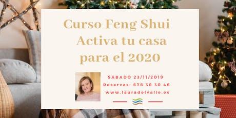 Curso FENG SHUI ACTIVA TU CASA PARA EL 2020 entradas