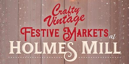 Crafty Vintage Festive Markets at Holmes Mill