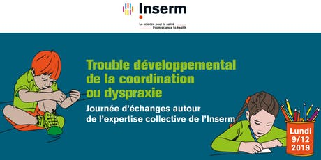 COLLOQUE TDC OU DYSPRAXIE  - LUNDI 9 DECEMBRE 2019 billets