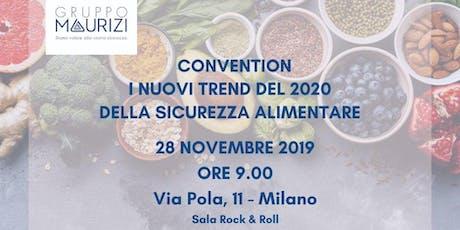 """Convention gratuita: """"I nuovi Trend del 2020 della Sicurezza Alimentare"""" biglietti"""